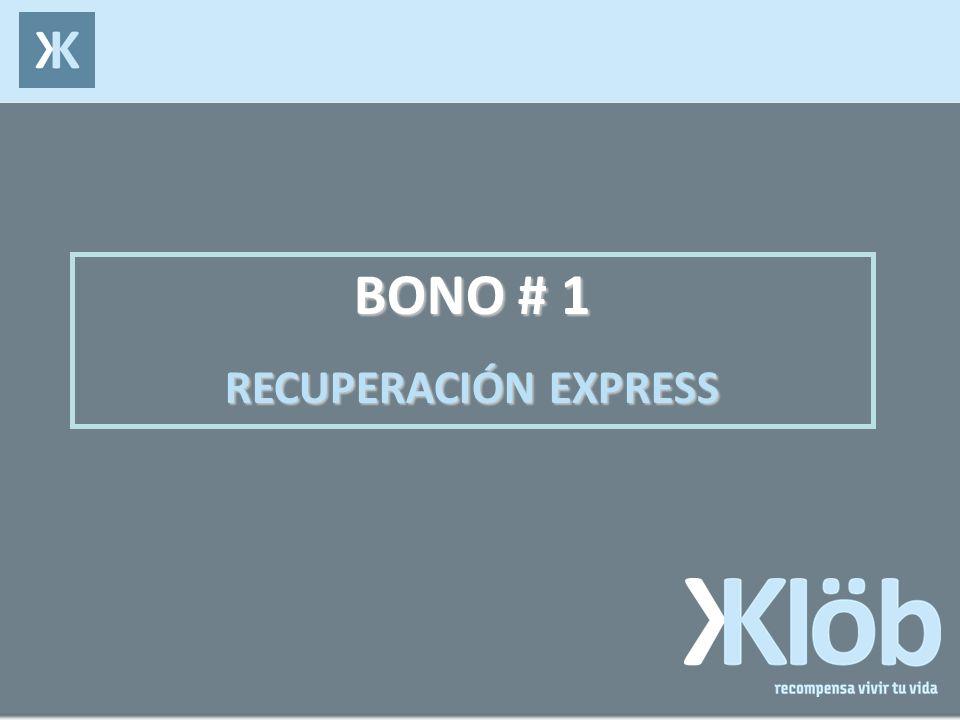 BONO # 1 RECUPERACIÓN EXPRESS