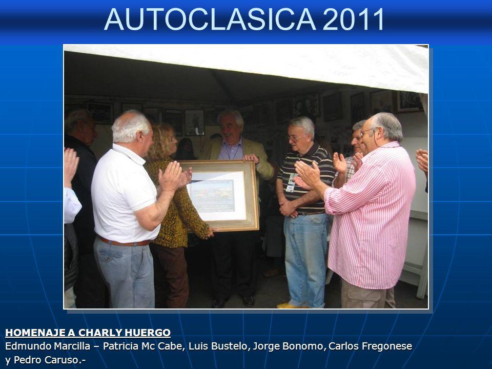 AUTOCLASICA 2011 HOMENAJE A CHARLY HUERGO Participante de La Buenos Aires-CVaracas de los años 1988-1992 y 2009.-