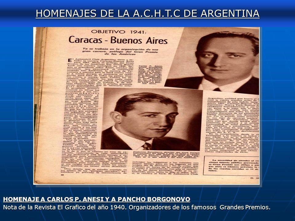 AUTOCLASICA 2011 HOMENAJE A CHARLY HUERGO HOMENAJES DE LA A.C.H.T.C DE ARGENTINA