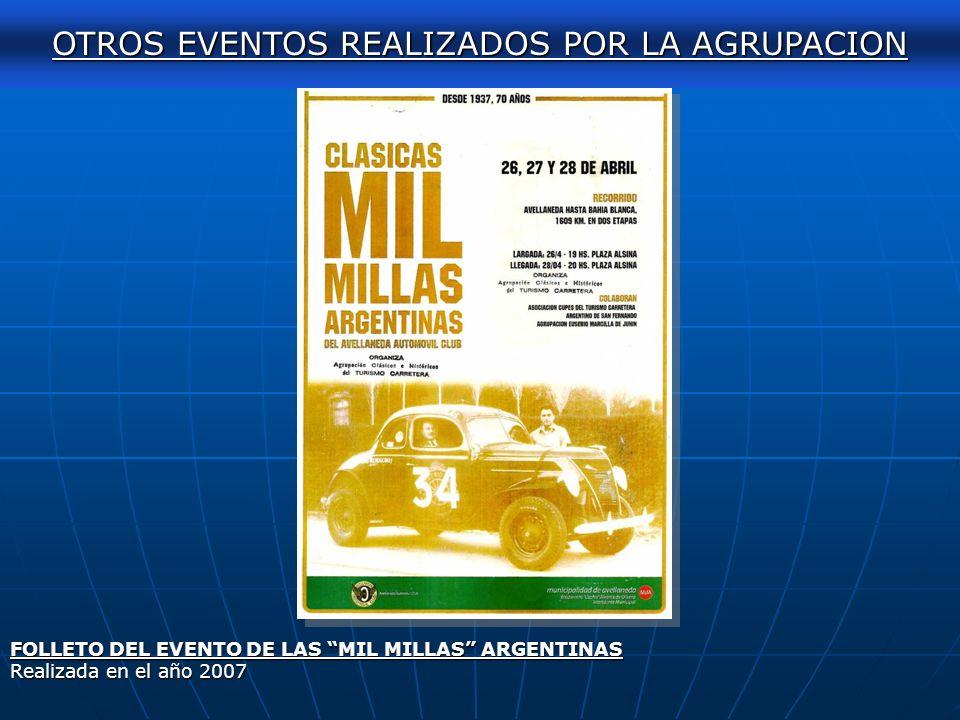 AUTOCLASICA 2011 FOLLETO DEL EVENTO DEL AÑO 2009 OTROS EVENTOS REALIZADOS POR LA AGRUPACION