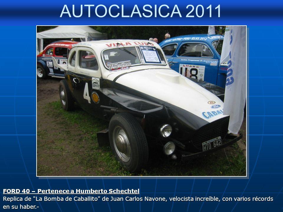 AUTOCLASICA 2011 CHEVROLET 47 PROTOTIPO LA GARRAFA – CREACION DE LOS HERMANOS BELLAVIGNA Aldo; gran prepradador, junto con su hermano Reinaldo del leg