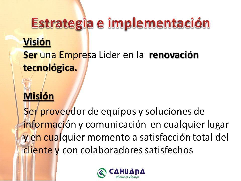 Visión Serrenovación tecnológica.