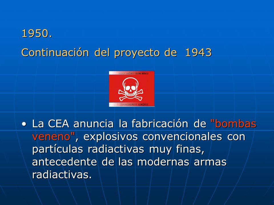 1950. Continuación del proyecto de 1943 La CEA anuncia la fabricación de