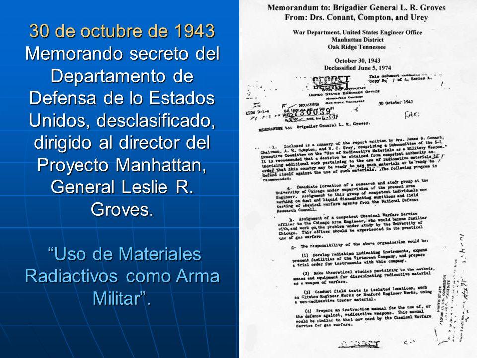 30 de octubre de 1943 Memorando secreto del Departamento de Defensa de lo Estados Unidos, desclasificado, dirigido al director del Proyecto Manhattan,