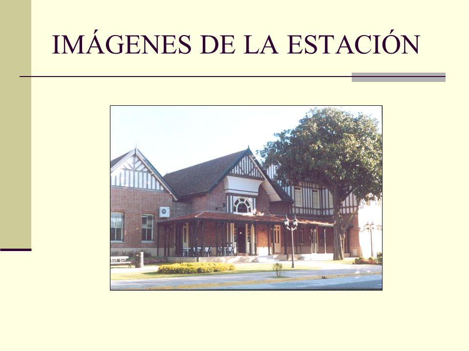 IMÁGENES DE LA ESTACIÓN