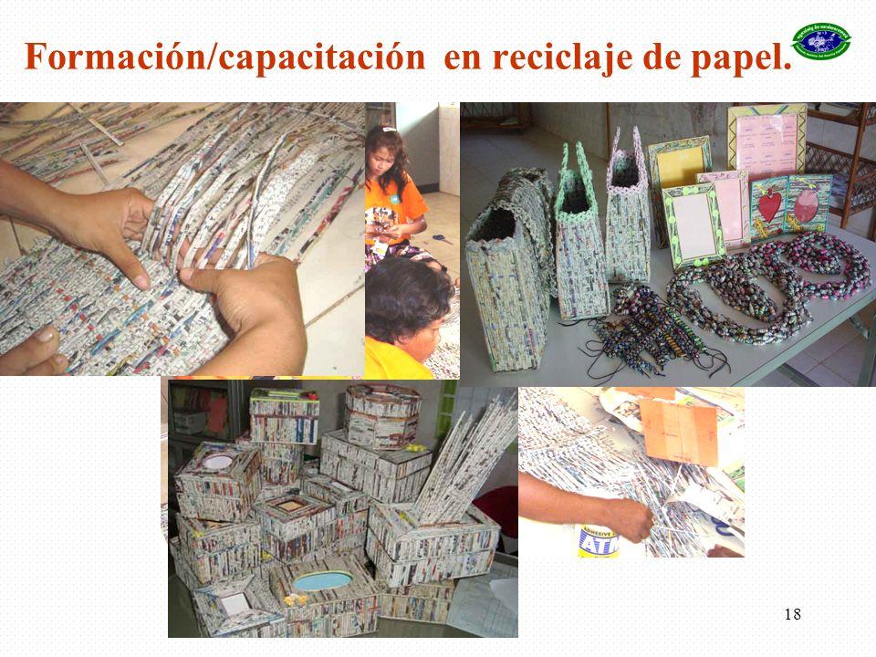 18 Formación/capacitación en reciclaje de papel.