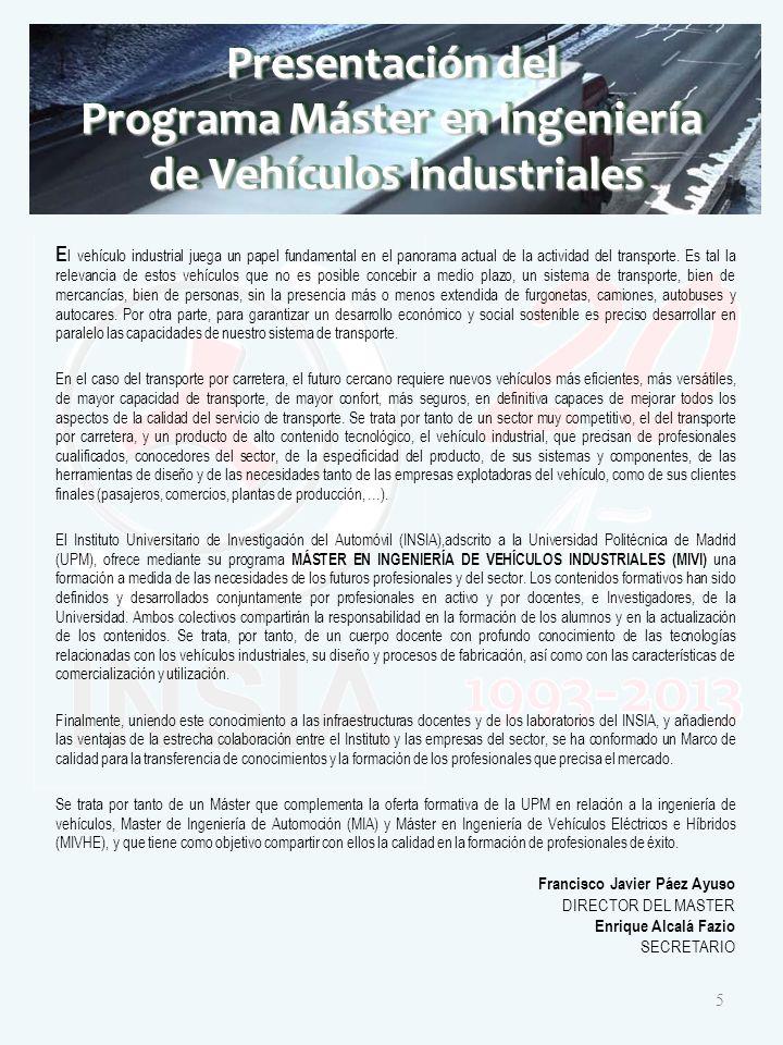 E l vehículo industrial juega un papel fundamental en el panorama actual de la actividad del transporte.