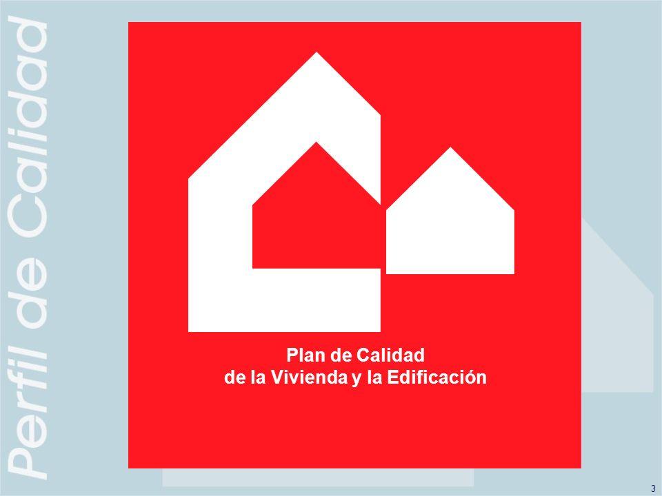 3 Plan de Calidad de la Vivienda y la Edificación