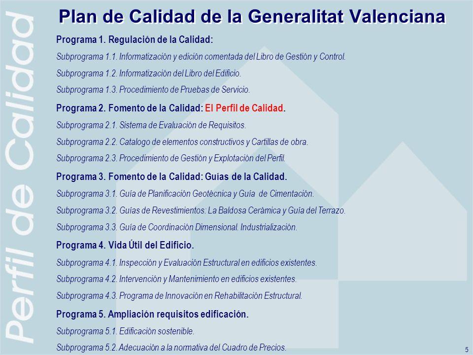 5 Plan de Calidad de la Generalitat Valenciana Programa 1.