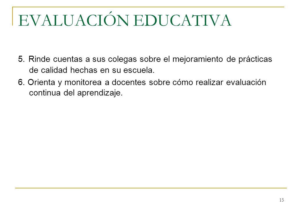 15 EVALUACIÓN EDUCATIVA 5.