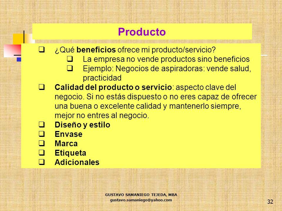 32 ¿Qué beneficios ofrece mi producto/servicio? La empresa no vende productos sino beneficios Ejemplo: Negocios de aspiradoras: vende salud, practicid