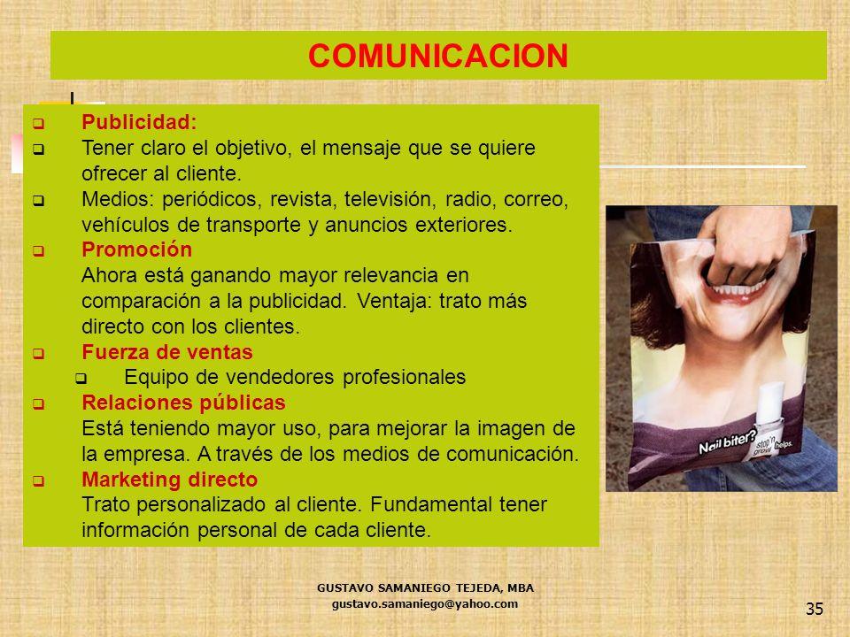 35 Publicidad: Tener claro el objetivo, el mensaje que se quiere ofrecer al cliente. Medios: periódicos, revista, televisión, radio, correo, vehículos