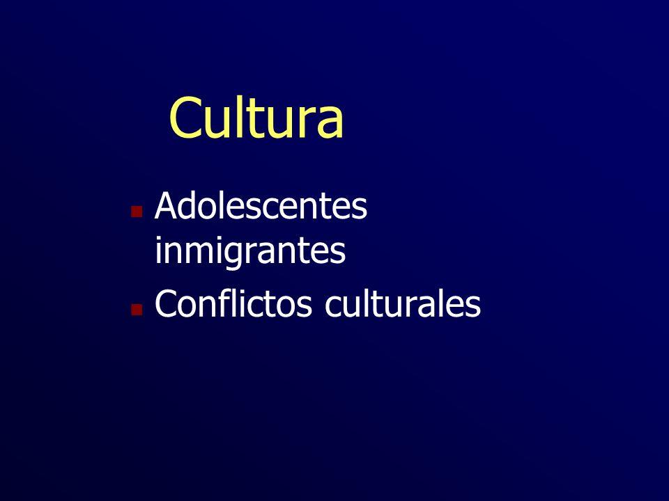 Cultura n Adolescentes inmigrantes n Conflictos culturales