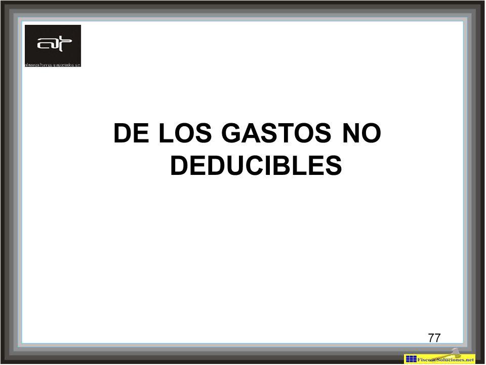 77 DE LOS GASTOS NO DEDUCIBLES 77