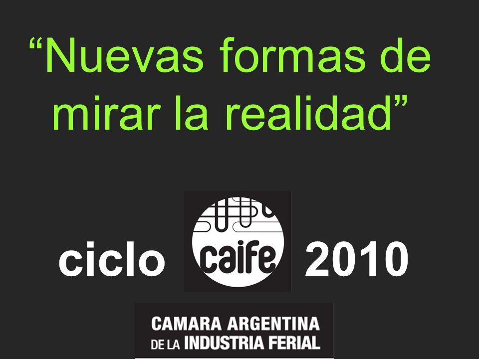 Nuevas formas de mirar la realidad ciclo2010