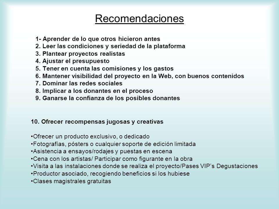 Recomendaciones 1- Aprender de lo que otros hicieron antes 2.