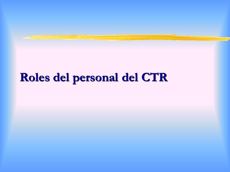 Roles del personal del CTR