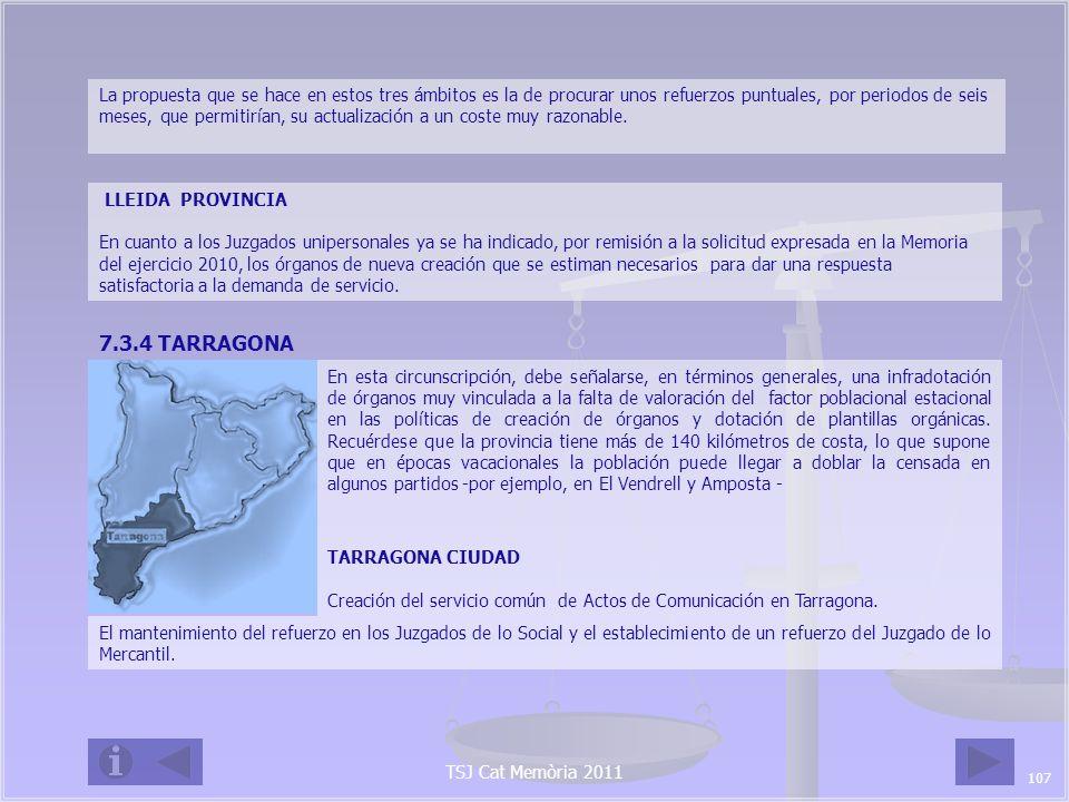 TSJ Cat Memòria 2011 TARRAGONA PROVINCIA Creación de los servicios comunes de Actos de Comunicación en El Vendrell y del servicio común de ejecutorias penales para los Juzgados de lo Penal de Reus y de Tortosa.