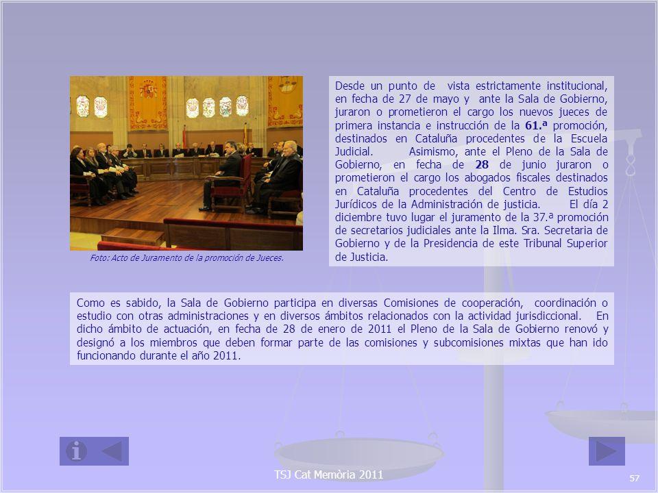 TSJ Cat Memòria 2011 Comisi ó n Mixta Sala de Gobierno-Departamento de Justicia: - Ilmo.