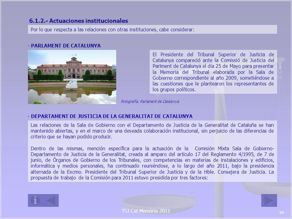 TSJ Cat Memòria 2011 - Desarrollo de la estructura y organización de las Oficinas Judiciales de Catalunya, como se determinó en el Decret 169/2010, de 16 de noviembre, cumpliendo el calendario fijado por la Conselleria de Justícia.