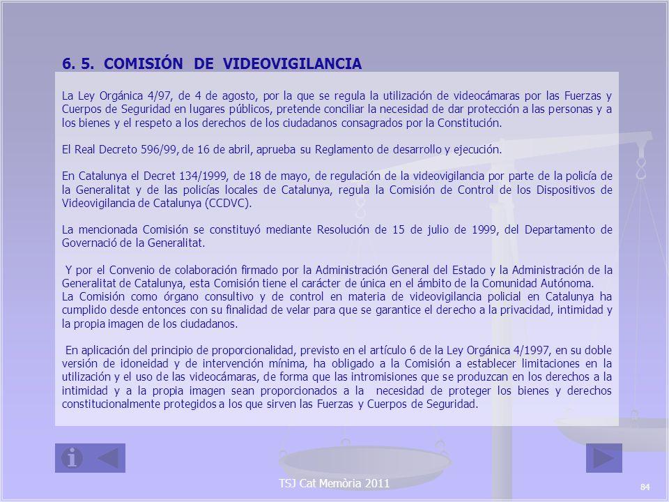 TSJ Cat Memòria 2011 En todo momento, la Comisión en sus informes ha valorado la exigencia de existencia de un riesgo razonable para la seguridad ciudadana en el caso de los dispositivos fijos y de un peligro concreto, en el caso de los dispositivos móviles Está integrada por los siguientes miembros: Presidente Sr.