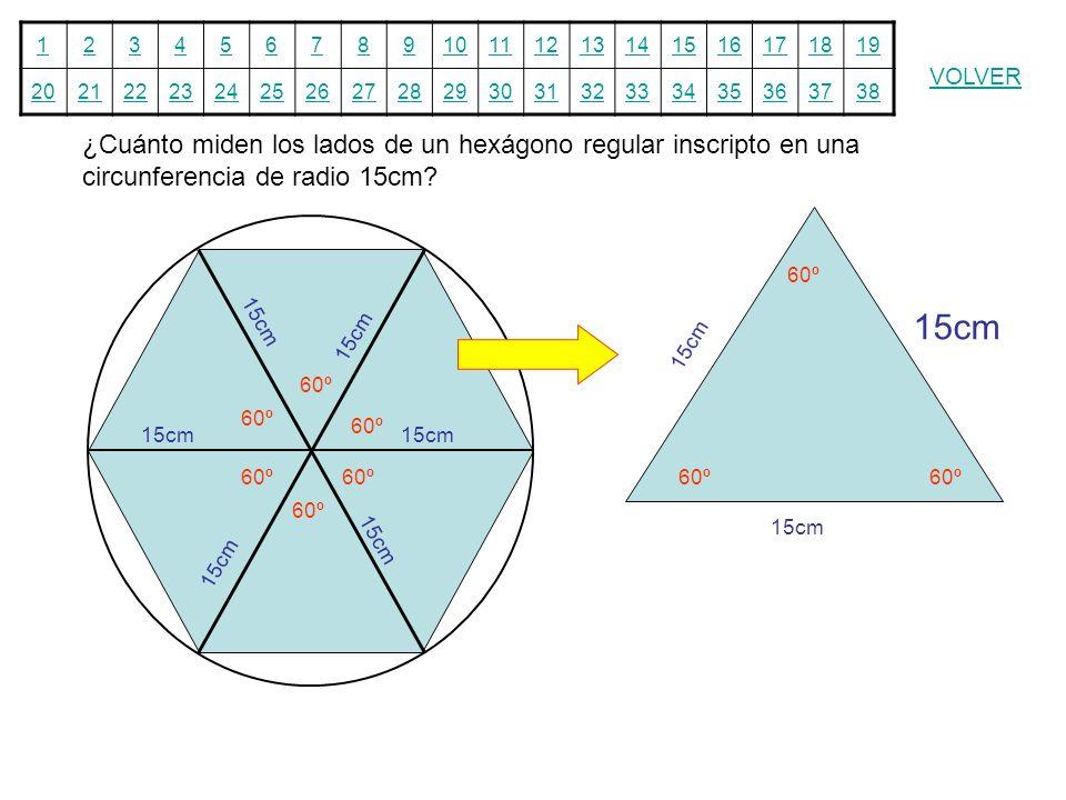 12345678910111213141516171819 20212223242526272829303132333435363738 VOLVER ¿Cuánto miden los lados de un hexágono regular inscripto en una circunfere