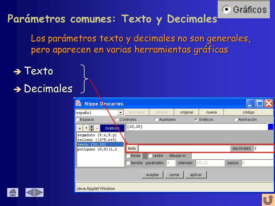 Número de divisiones del intervalo è Fondo è Rastro è Dibujar-si è Familia è Parámetro è Intervalo è Pasos Parámetros comunes : Pasos