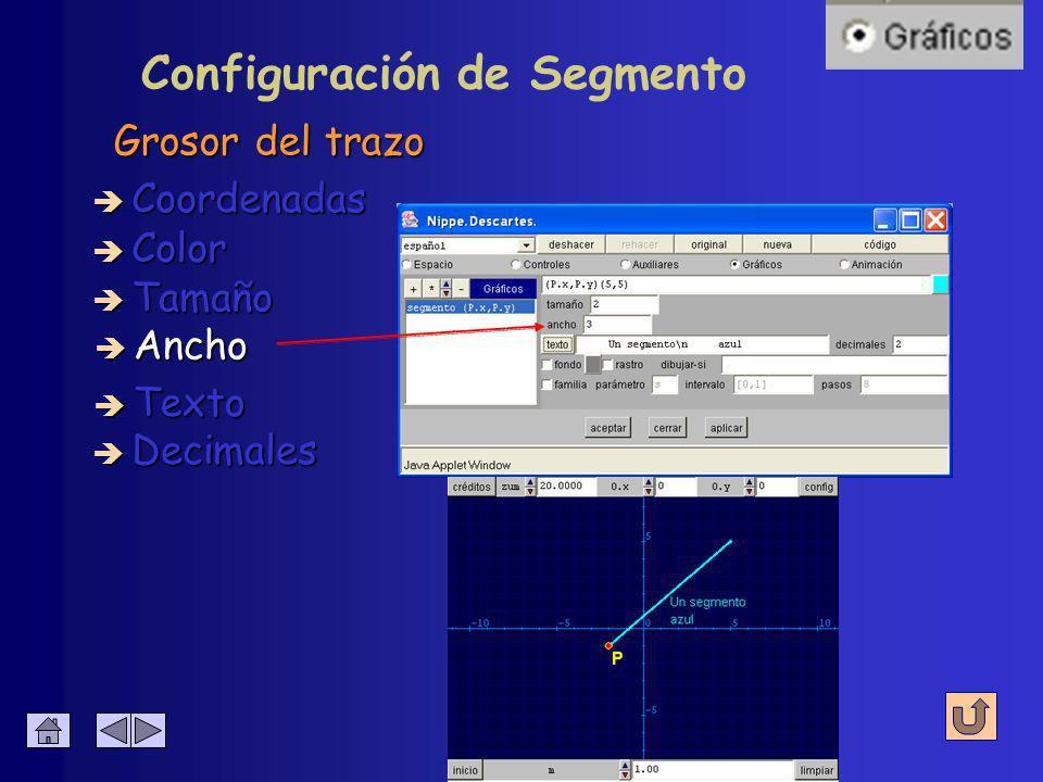 Configuración de Segmento De los puntos extremos è Coordenadas è Color è Tamaño è Ancho è Decimales è Texto