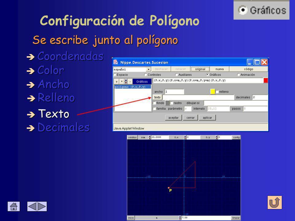 Configuración de Polígono Del recinto que encierra è Coordenadas è Color è Ancho è Relleno è Decimales è Texto