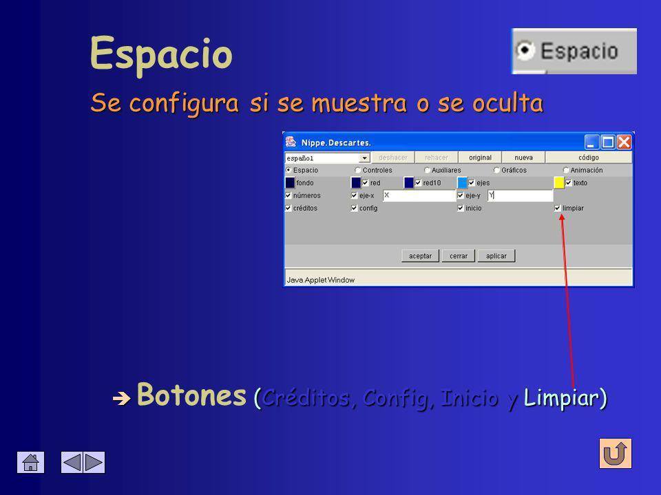Reinicia la escena como al cargar la página Espacio è (Créditos, Config, Inicio y Limpiar) è Botones (Créditos, Config, Inicio y Limpiar)