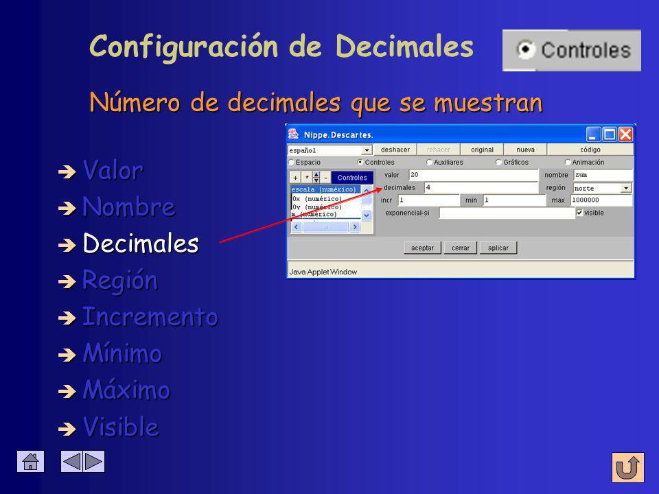Nombre que aparece en la escena Configuración de Nombre è Nombre è Valor è Decimales è Región è Incremento è Mínimo è Máximo è Visible