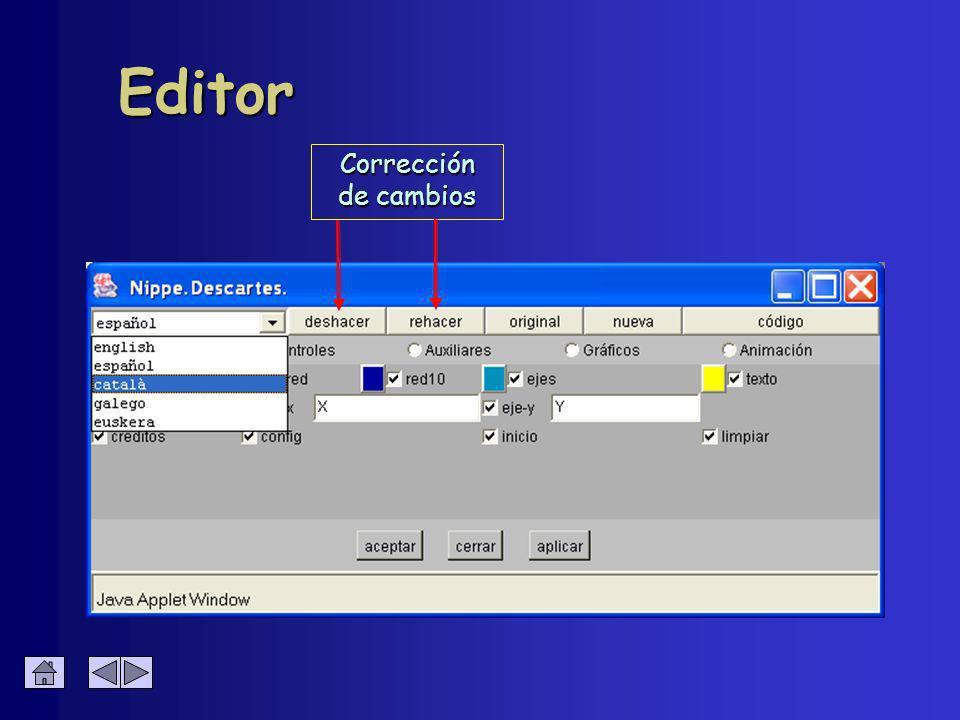 Edición de controles Se hace a través de los botones Editar el texto