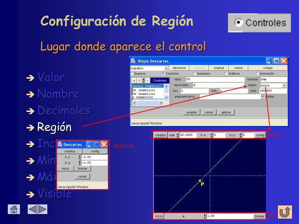 Lugar donde aparece el control Configuración de Región è Nombre è Valor è Decimales è Región è Incremento è Mínimo è Máximo è Visible