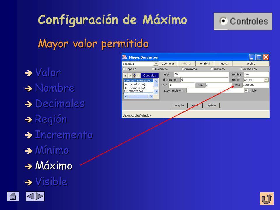 Configuración de Mínimo è Nombre è Valor è Decimales è Región è Incremento è Mínimo è Máximo Menor valor permitido è Visible