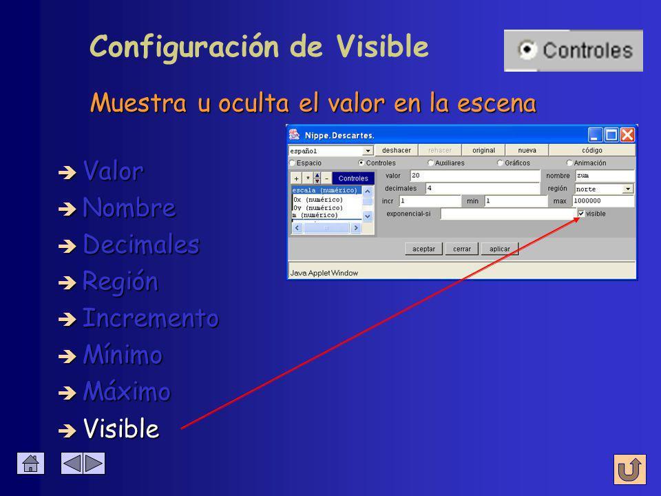 Configuración de Máximo è Nombre è Visible è Valor è Decimales è Región è Incremento è Mínimo è Máximo Mayor valor permitido