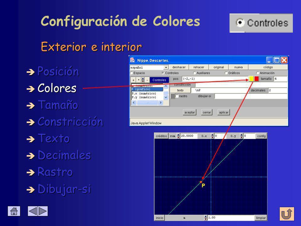 Exterior e interior è Colores è Posición è Tamaño è Constricción è Texto è Decimales è Rastro Configuración de Colores è Dibujar-si