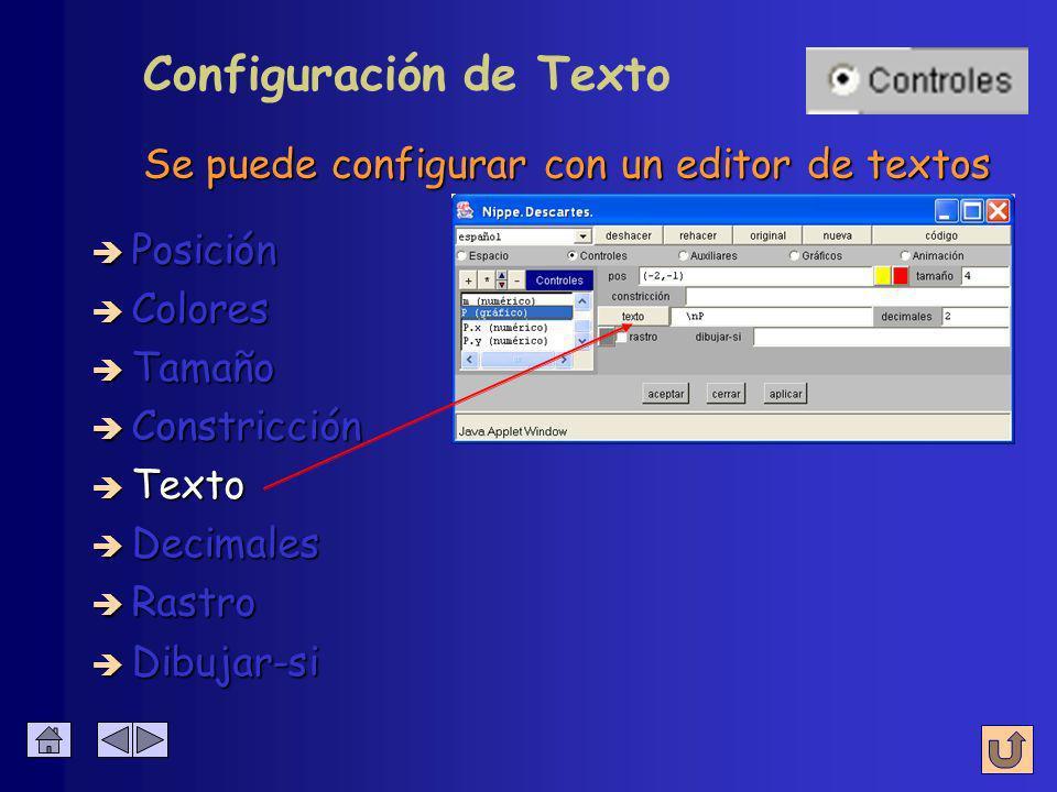 è Colores è Posición è Tamaño è Constricción è Texto è Decimales è Rastro Configuración de Constricción Se mueve por los puntos indicados por la ecuac