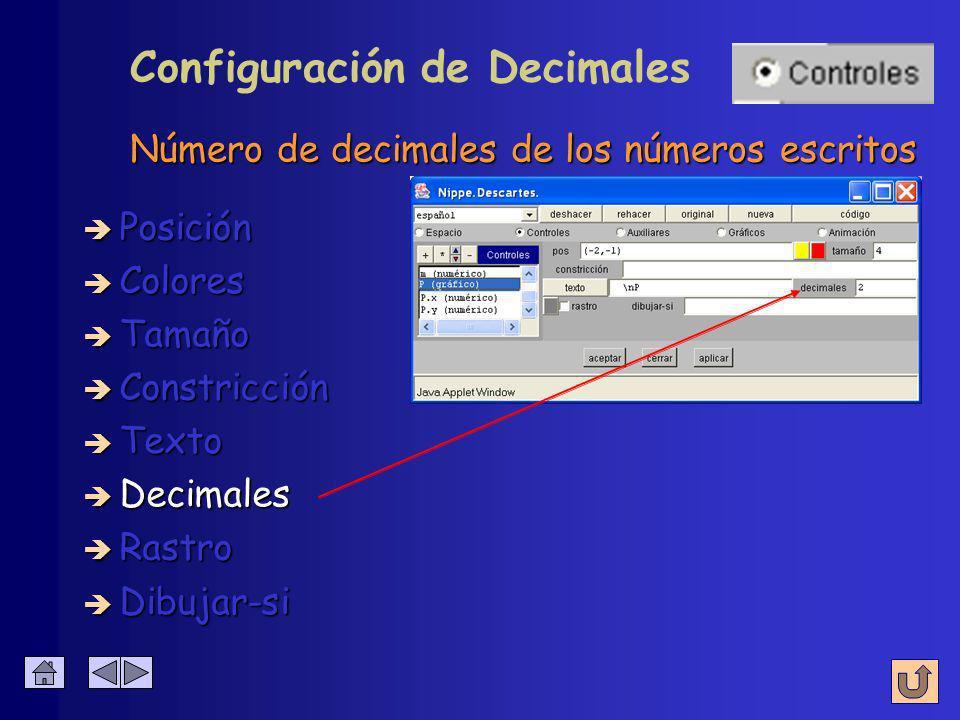 Se muestra junto al control è Colores è Posición è Tamaño è Constricción è Texto è Decimales è Rastro Configuración de Texto è Dibujar-si