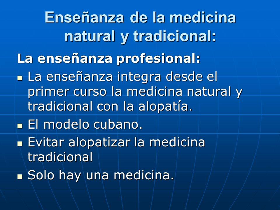 Secundariamente: Tratamiento con productos naturales.