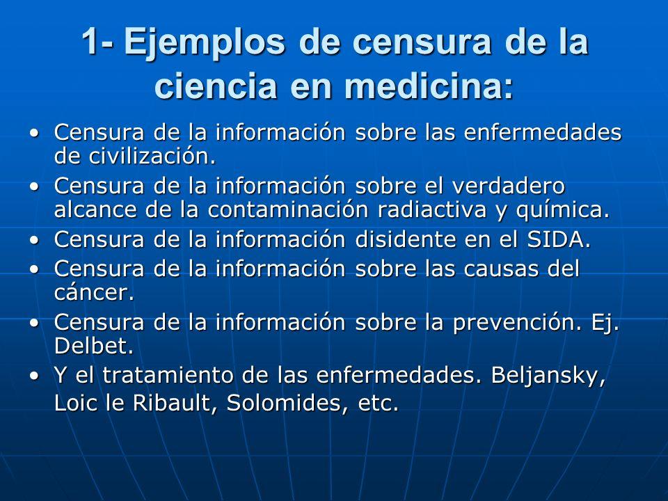 I- La censura y la falsificación de la ciencia en medicina