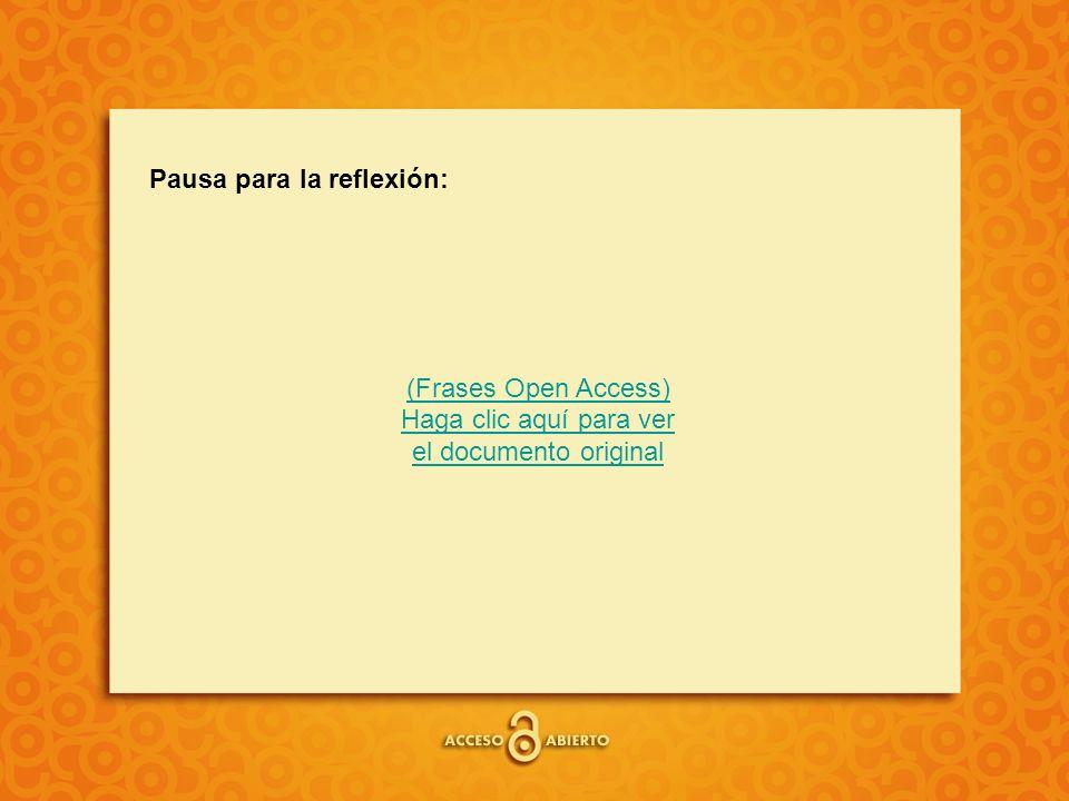 Pausa para la reflexión: (Frases Open Access) Haga clic aquí para ver el documento original