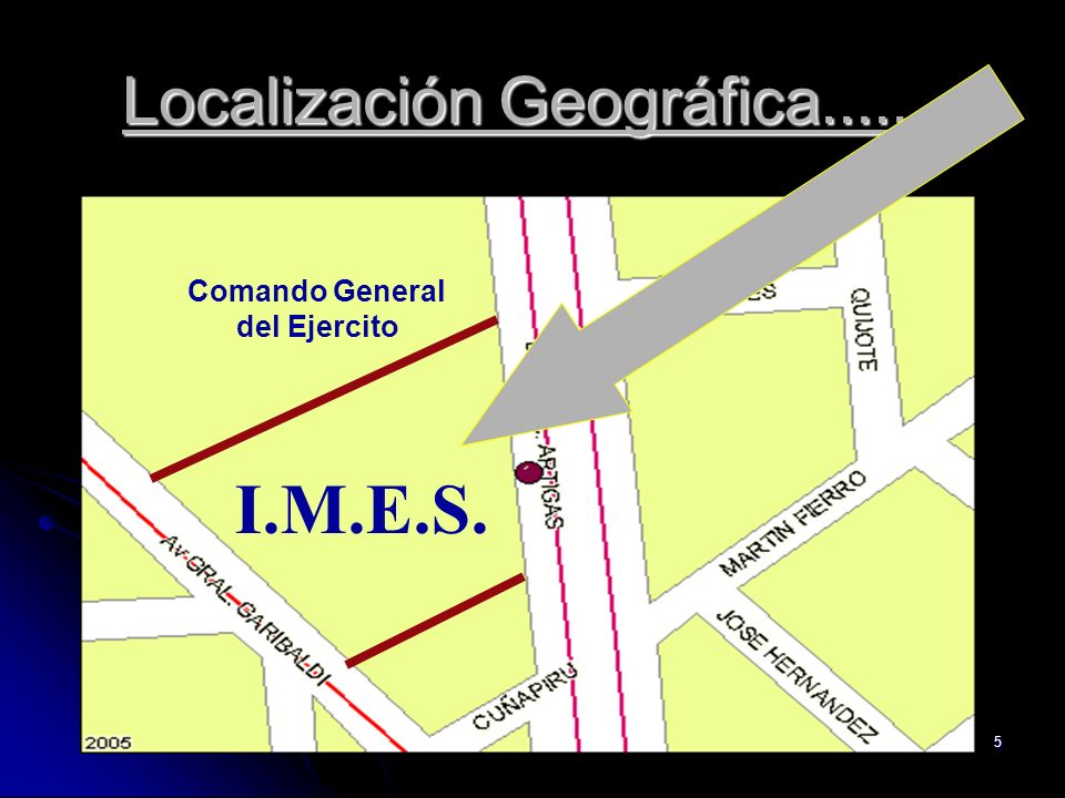 5 Localización Geográfica....... I.M.E.S. Comando General del Ejercito