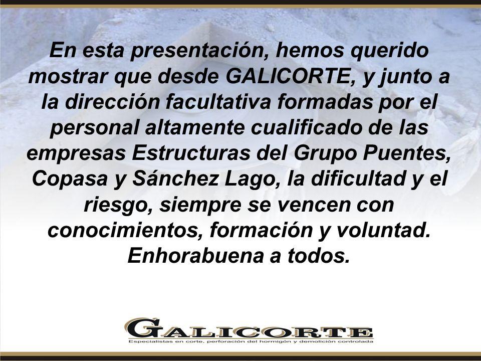 En esta presentación, hemos querido mostrar que desde GALICORTE, y junto a la dirección facultativa formadas por el personal altamente cualificado de