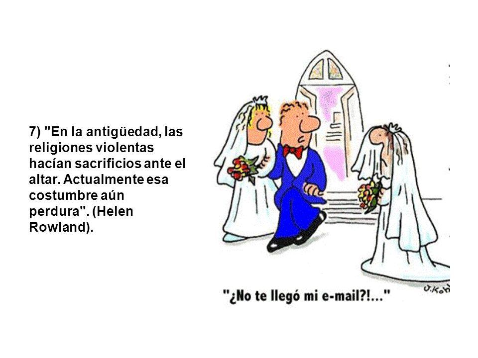 7) En la antigüedad, las religiones violentas hacían sacrificios ante el altar.