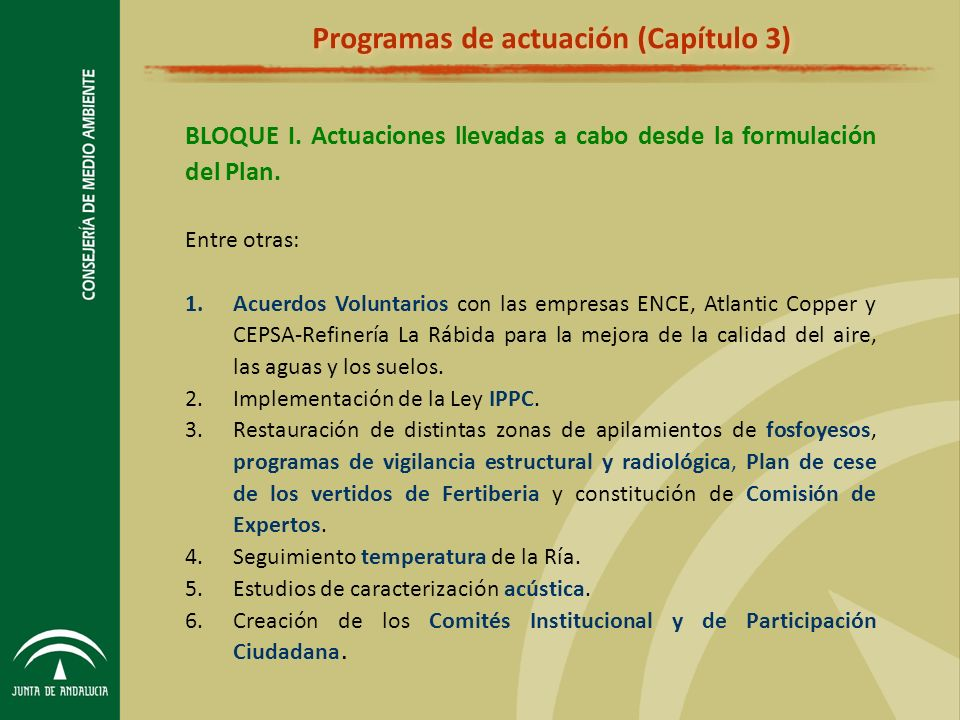 BLOQUE I.Actuaciones llevadas a cabo desde la formulación del Plan.