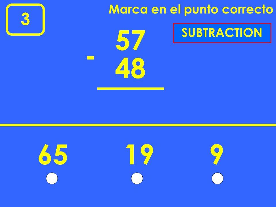 1 Marca en el punto correcto 17 25 + 423241 ADDITION