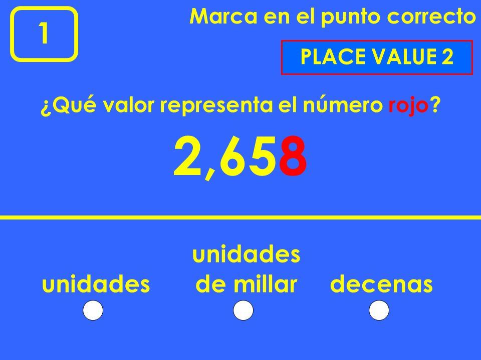 1 Marca en el punto correcto 162 26 ninguno Indica qué número representa las UNIDADES en de ellos PLACE VALUE 1