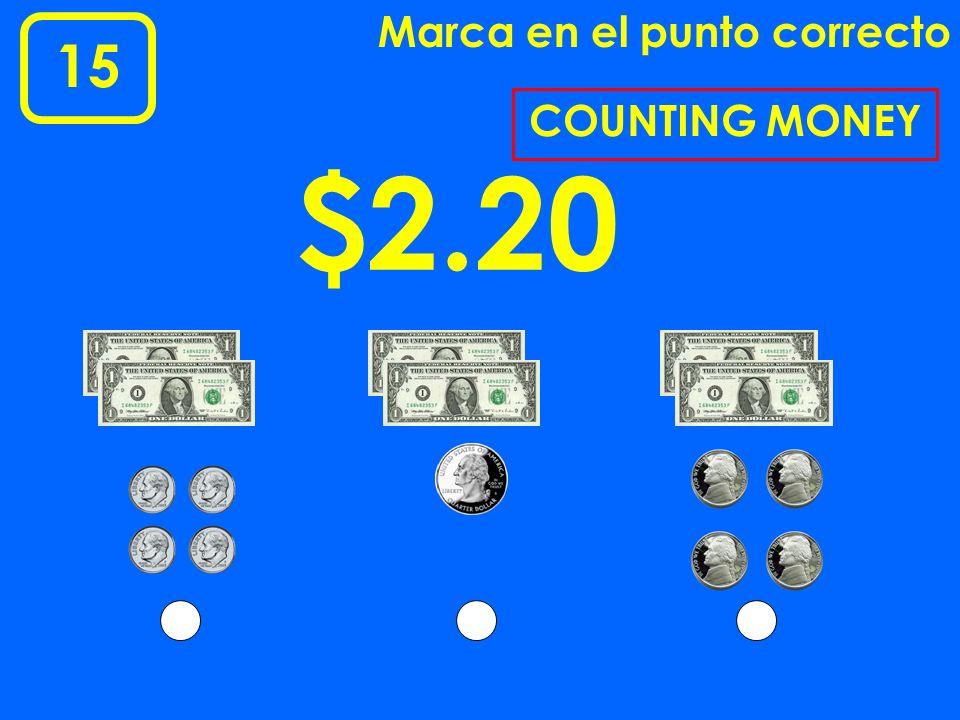 3 Marca en el punto correcto $1.14$1.09$1.90 MONEY