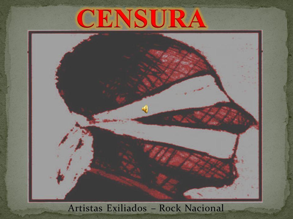 Artistas Exiliados – Rock Nacional