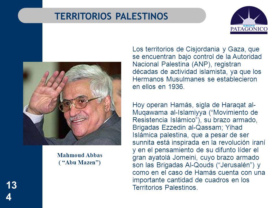 134 TERRITORIOS PALESTINOS Los territorios de Cisjordania y Gaza, que se encuentran bajo control de la Autoridad Nacional Palestina (ANP), registran d
